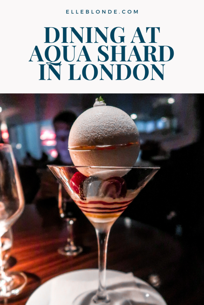 Fine Dining at Aqua Shard, London Bridge Review of the Restaurant | Food & Drink Guide | Elle Blonde Luxury Lifestyle Destination Blog