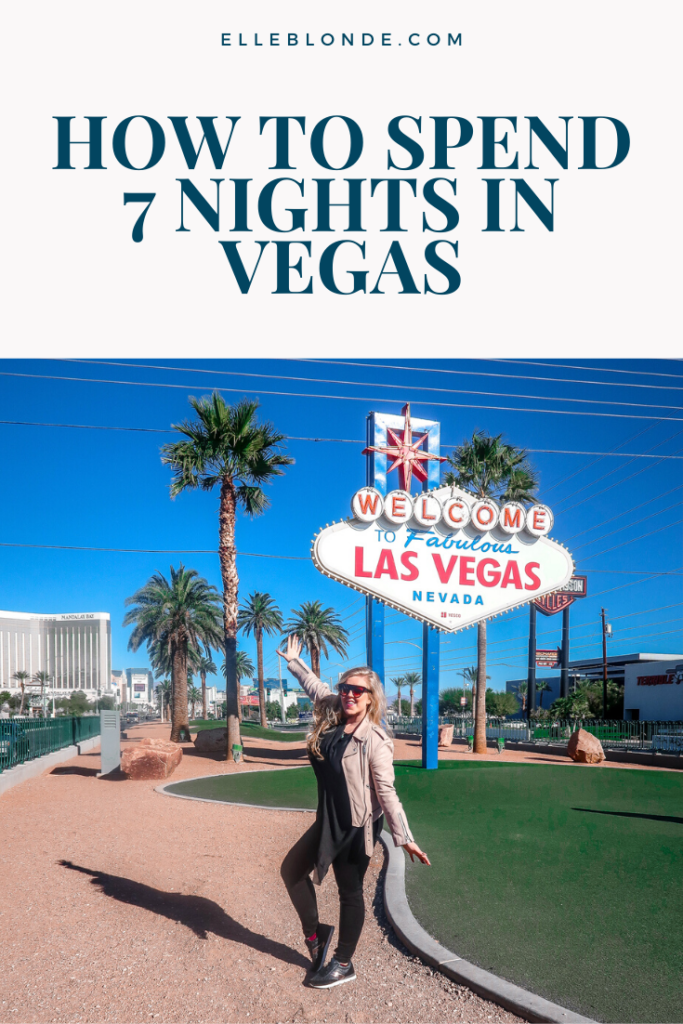 How To Spend 7 Crazy Nights In Las Vegas 59