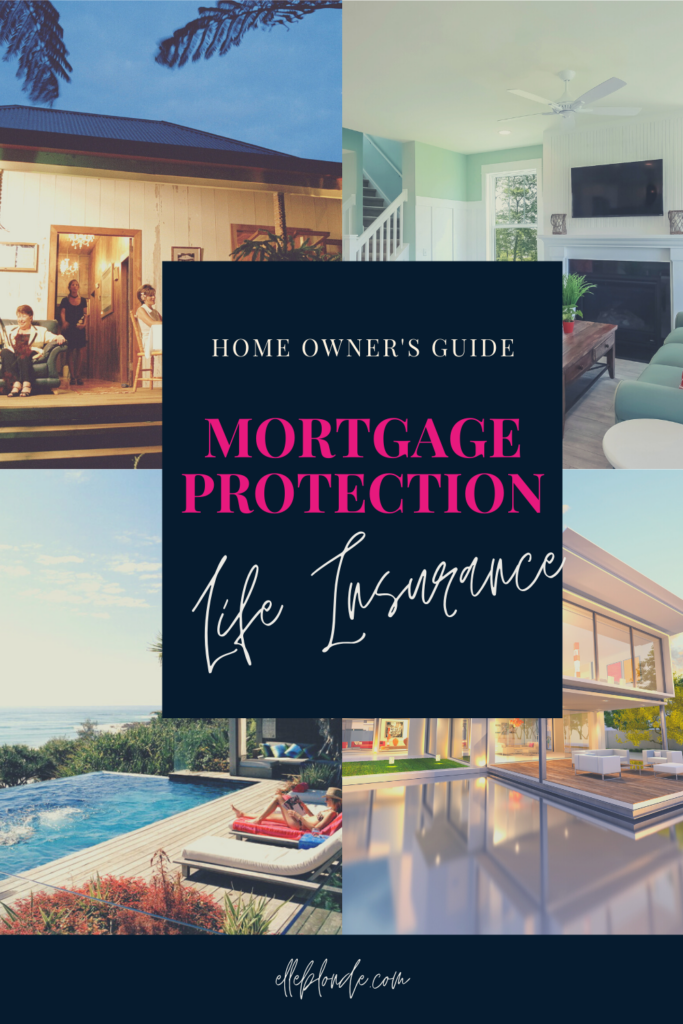 How to protect your home with mortgage protection life insurance | Home tips | Elle Blonde Luxury Lifestyle Destination Blog
