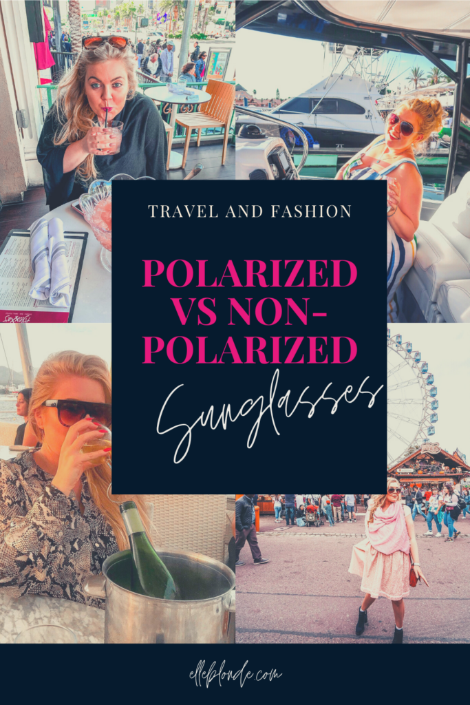 Polarized vs Non-Polarized Sunglasses | What's the difference? | Elle Blonde Luxury Lifestyle Destination Blog