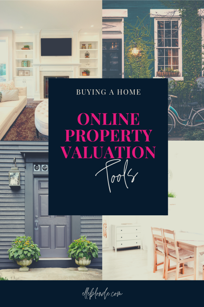 Online Property Valuation Tools | Buying a Home | Elle Blonde Luxury Lifestyle Destination Blog