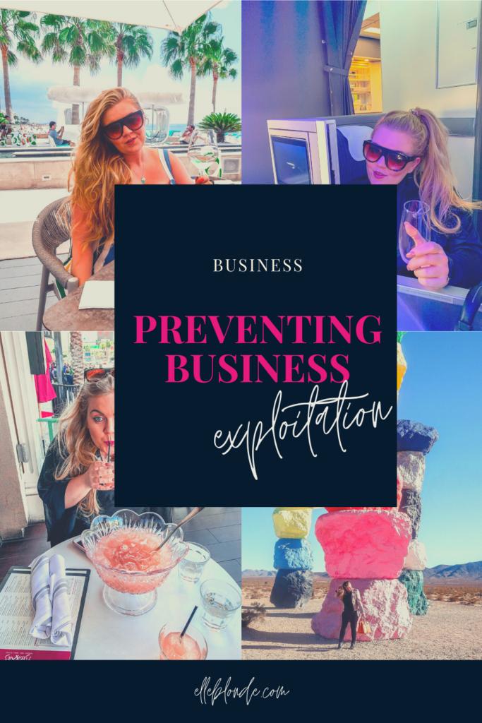 Preventing Customer Exploitation in your business | Elle Blonde Luxury Lifestyle Destination Blog