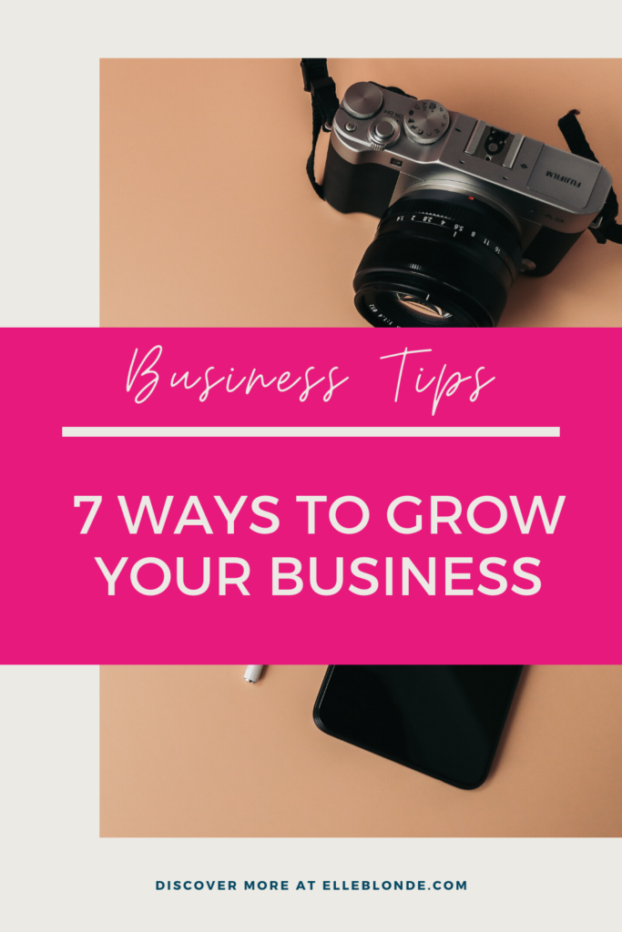 7 Ways to grow your business opportunities during COVID-19 | Business Tips | Elle Blonde Luxury Lifestyle Destination Blog