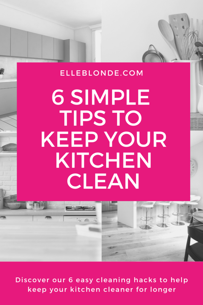 6 Ways To keep your kitchen clean and hygienic | Home Interiors | Elle Blonde Luxury Lifestyle Destination Blog