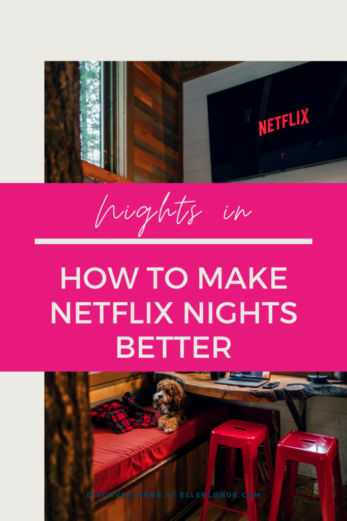 How To Make Your Netflix Nights Even Better 1