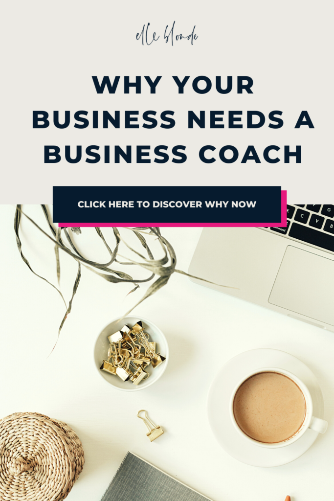 Why you should use online business coaching for your business | ELLEfluence | Business Tips | Ell Blonde Luxury Lifestyle Destination Blog
