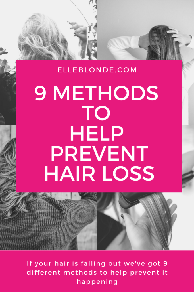9 Top Tips To Help Prevent Hair Falling Out | Beauty | Elle Blonde Luxury Lifestyle Destination Blog