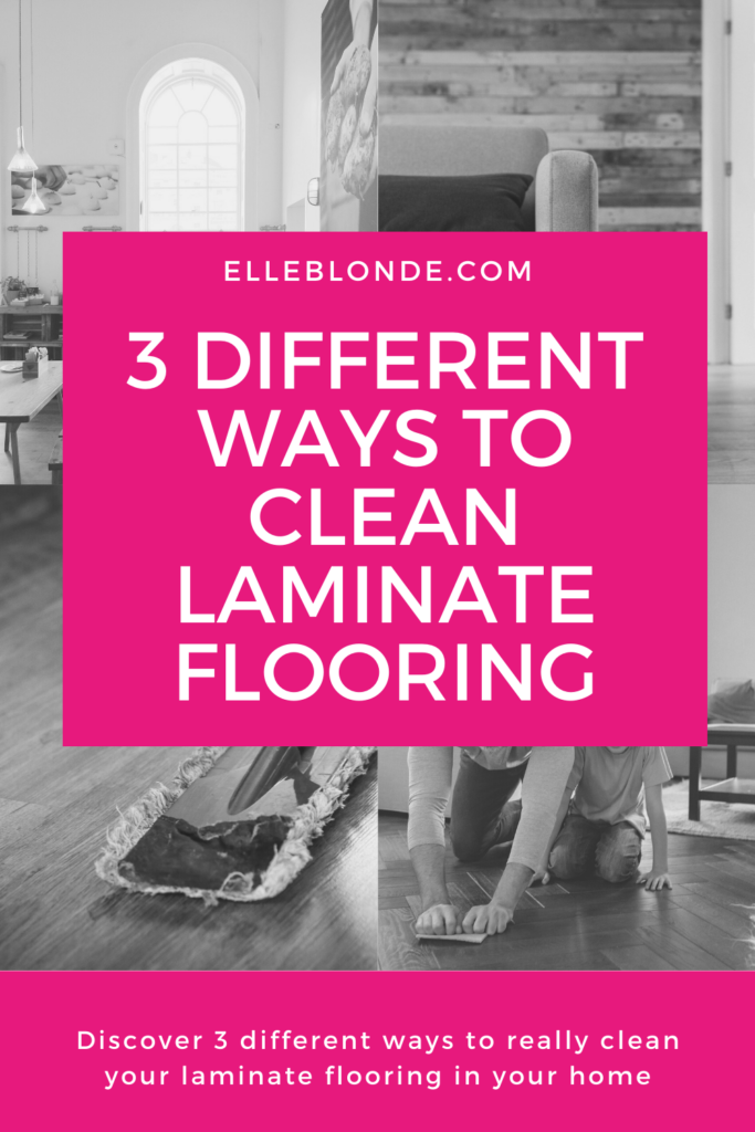 How to Clean Really Dirty Laminate Floors | Home Interior Tips | Elle Blonde Luxury Lifestyle Destination Blog