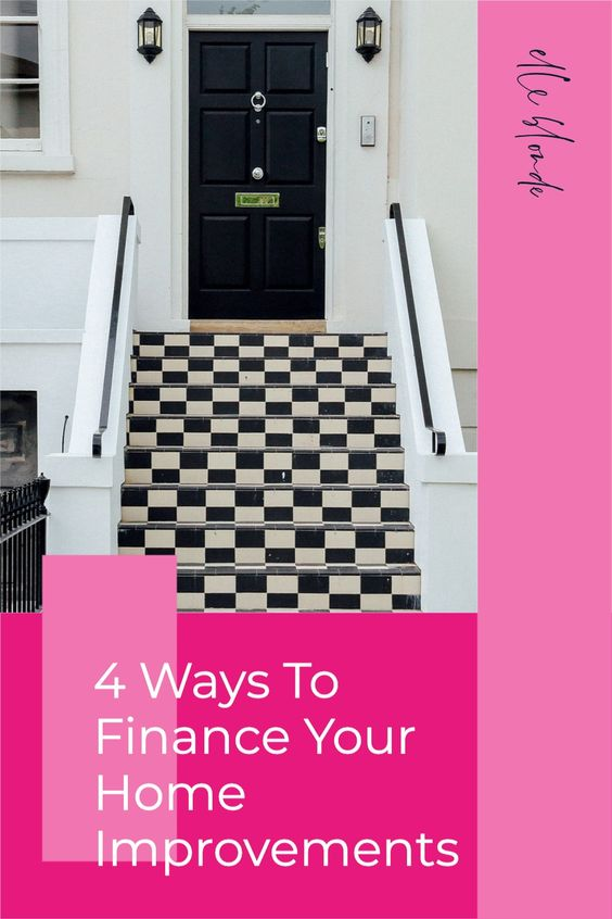 How To Finance Home Improvements | Home Interiors | Elle Blonde Luxury Lifestyle Destination Blog