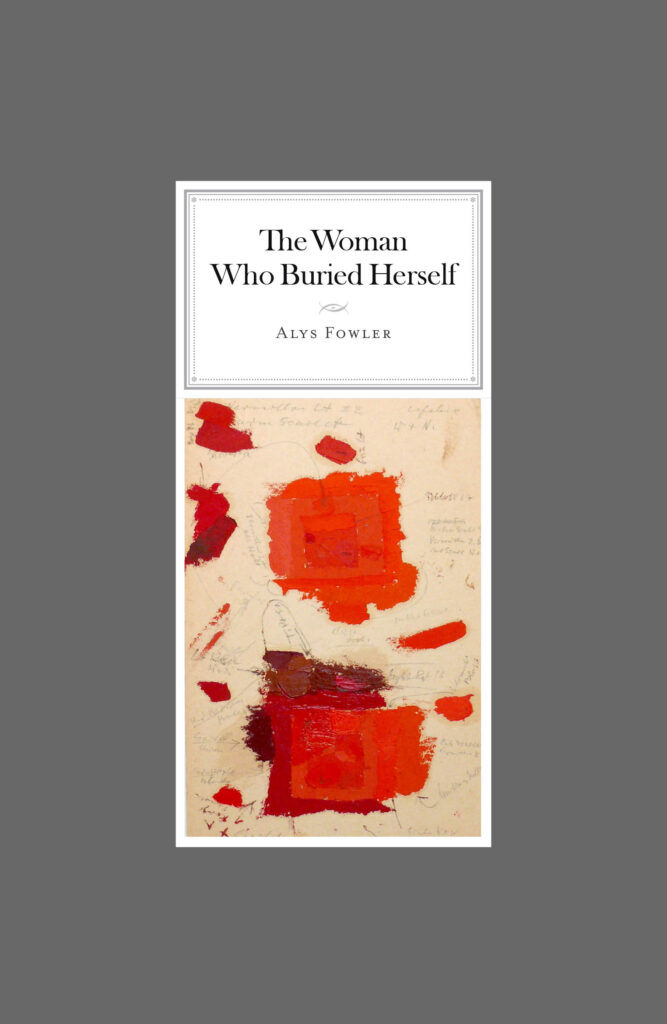 The Woman Who Buried Herself book cover by Alys Fowler