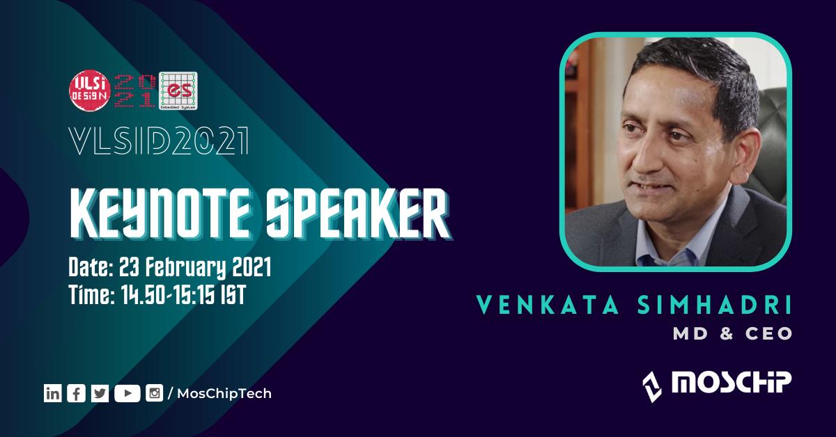 Keynote Presentation at VLSID2021 by Venkata Simhadri