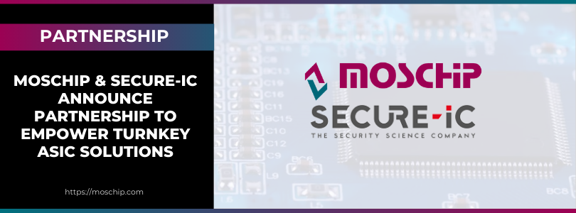 MosChip & Secure-IC partnership