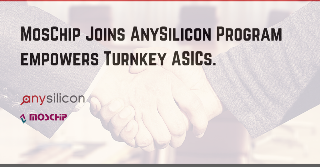 MosChip Joins Anysilicon Program