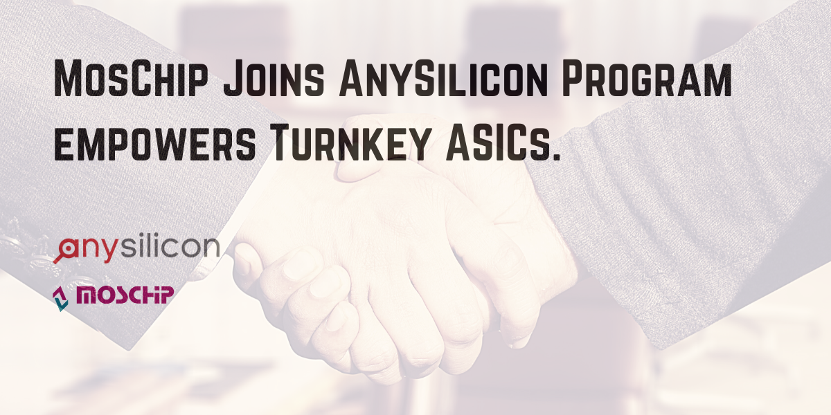 MosChip Joins Anysilicon Program