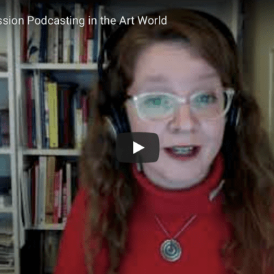 Podcasting in the Art World | March 2021
