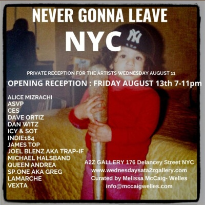 Never Gonna Leave New York at A2Z Gallery