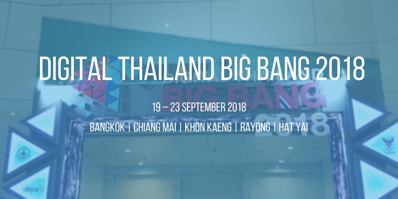 Digital Thailand Big Bang 2018: Don't Miss This!