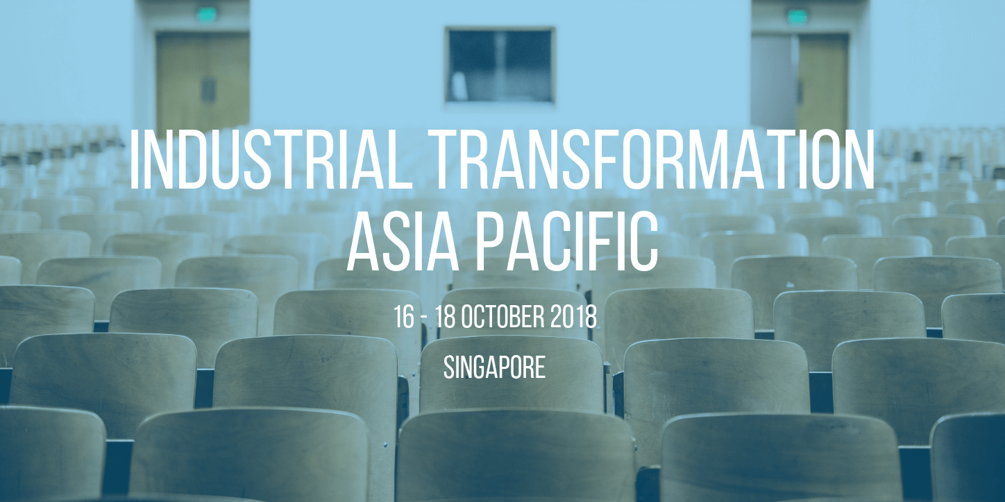 Industrial Transformation Asia Pacific