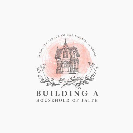 Building A Household of Faith