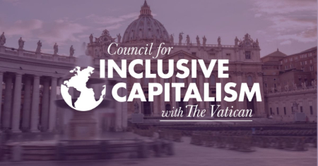 Council for Inclusive Capitalism with the Vatican
