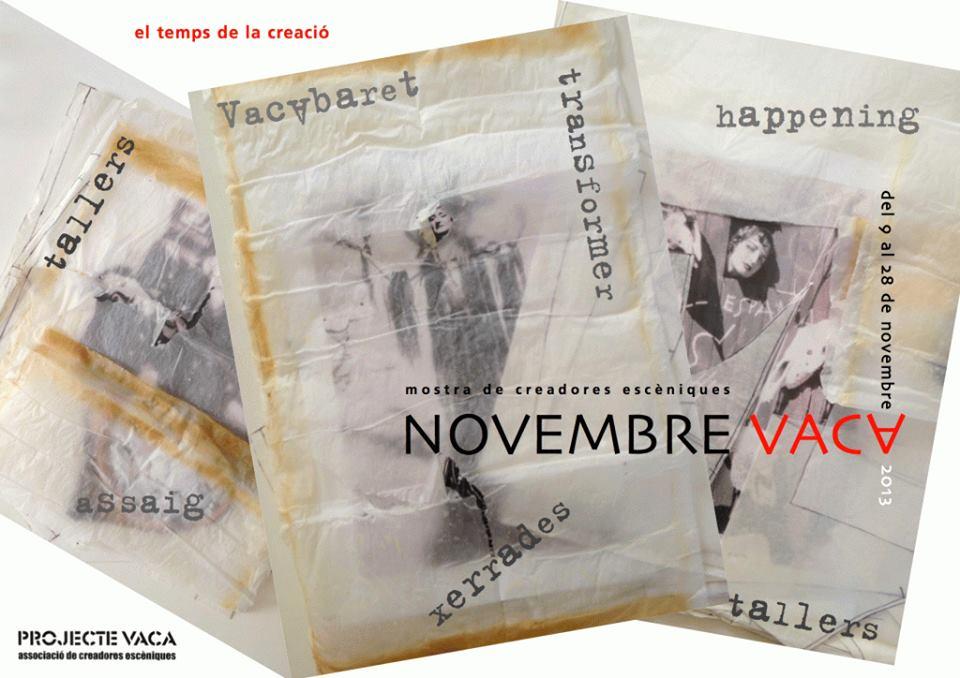 Arranca el Novembre Vaca: teatro y actitud todo el mes de noviembre