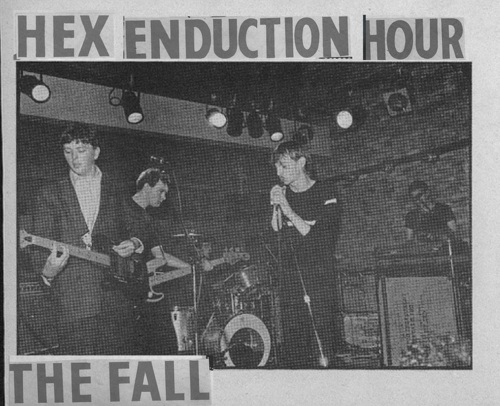 The Fall: «Hex Enduction Hour» (Kamera, 1982)