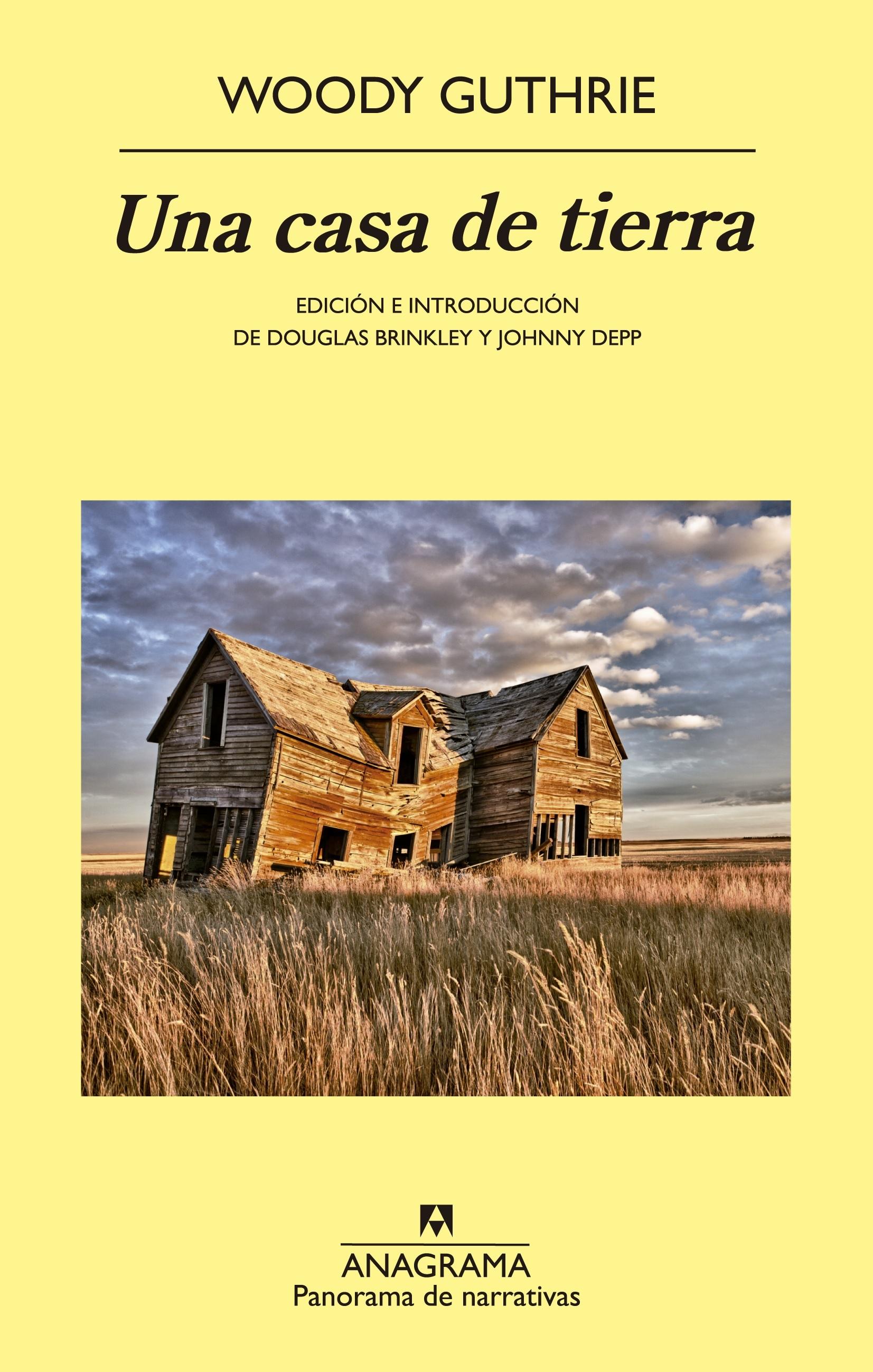 Una Casa de Tierra: la novela de Woodie Guthrie en castellano.