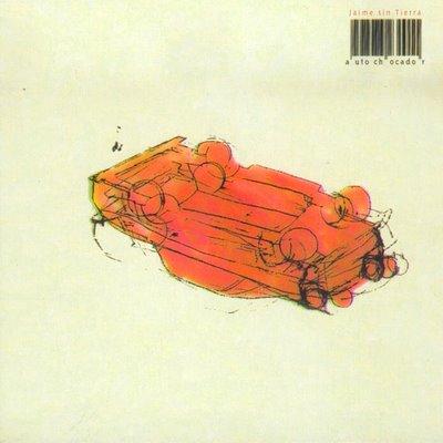 Jaime Sin Tierra: «Autochocador» (Discos Sin Tierra, 2000)