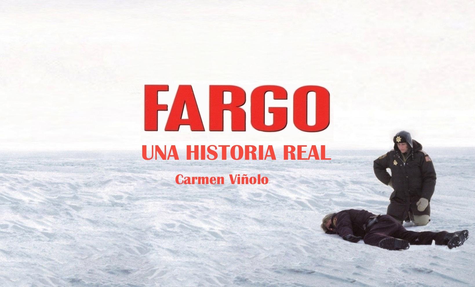 Fargo. Una historia real. Capítulo I