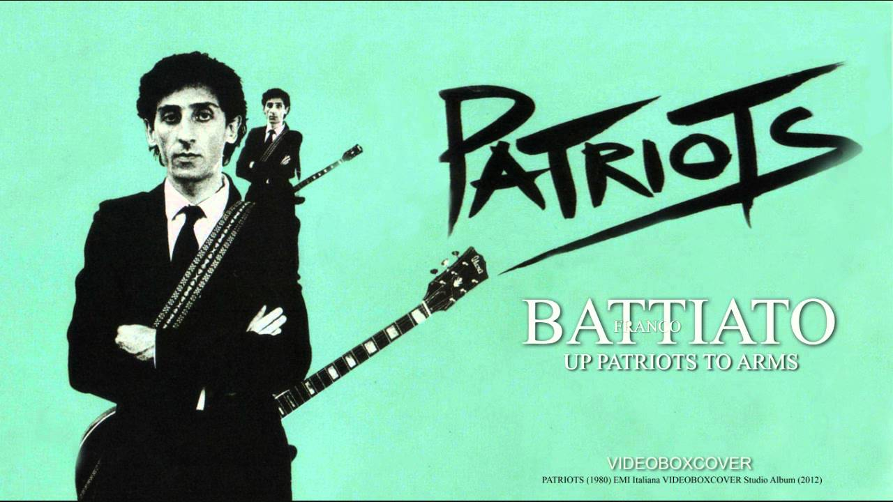 Franco Battiato: «Patriots»
