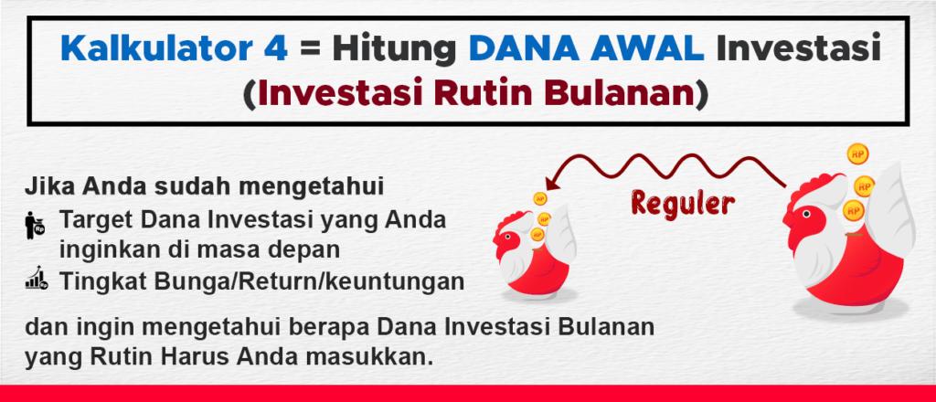 Hitung Dana Awal Investasi Bulanan