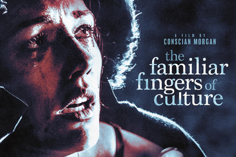 The Familiar Fingers of Culture