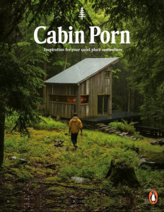 Cabin Porn, wilderness seeking trend