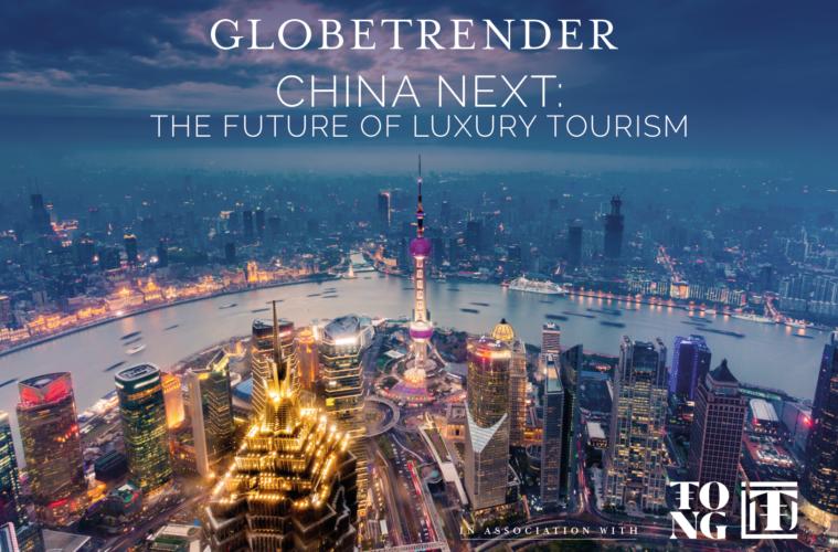 China Next: The Future of Luxury Tourism