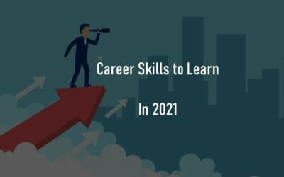 Top 7 Career Skills You Must Learn in 2021 for Future Success