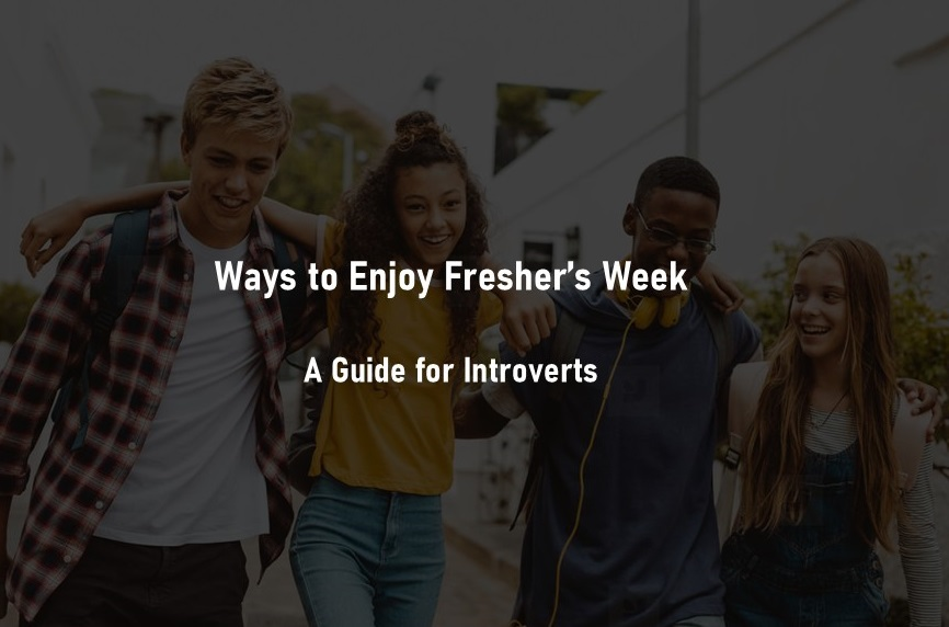 Fresher's Week for Introverts