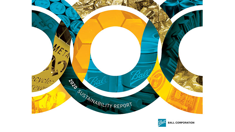 Ball Corporation Publishes 2020 Sustainability Report Detailing Industry Framework for the Circular Economy