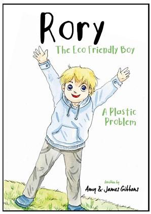 "Rory The Eco Friendly Boy: UK Couple Pen Children's Book Highlighting Rampant ""Plastic Problem"""
