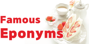 famous eponyms
