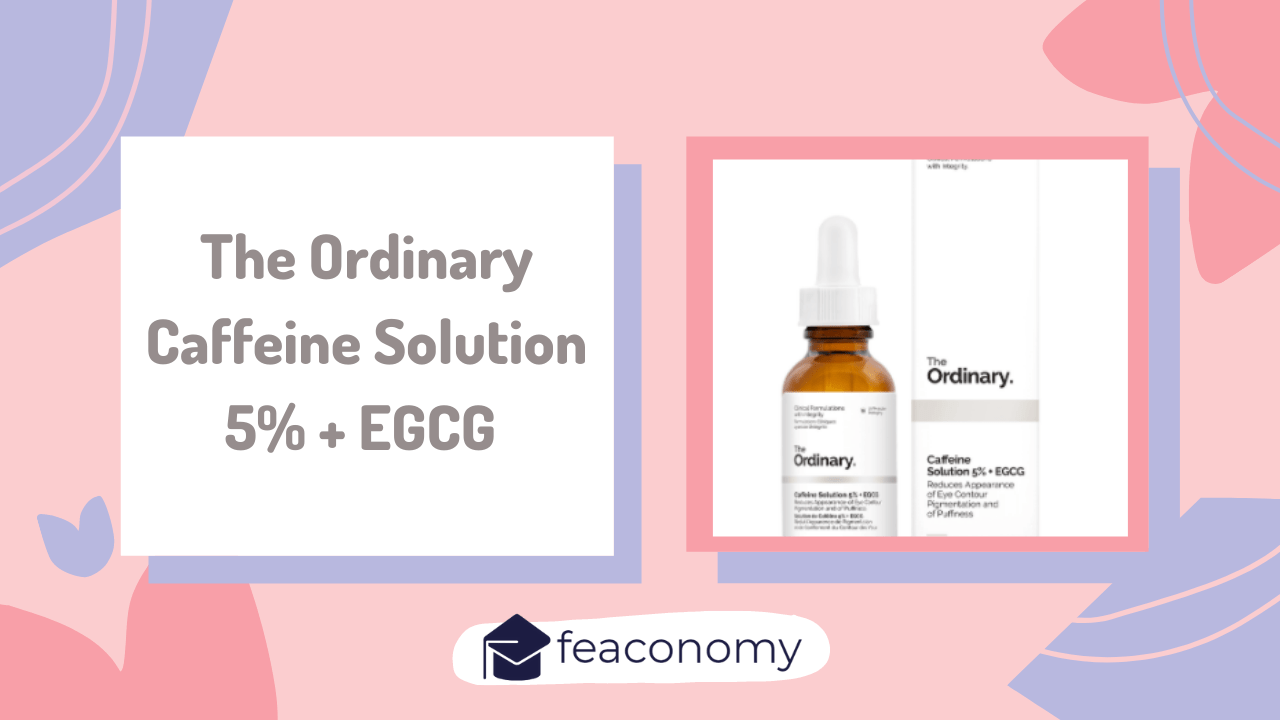 The Ordinary Caffeine Serum Yorum