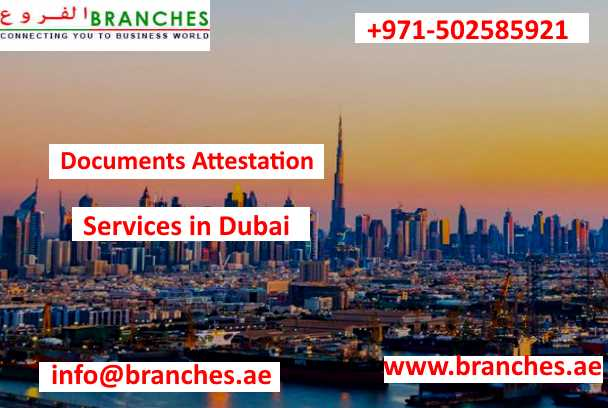 Documents Attestation Services In Dubai