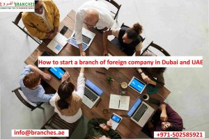 How to start a branch of foreign company in UAE