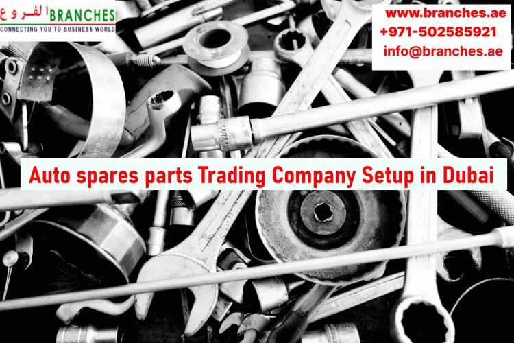 Auto spares parts Trading Company Setup in Dubai