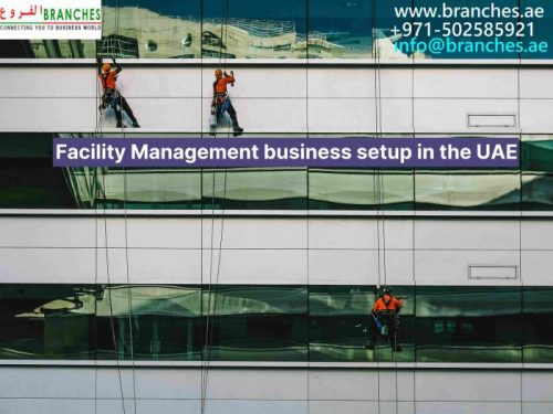 Facility Management business setup in the UAE