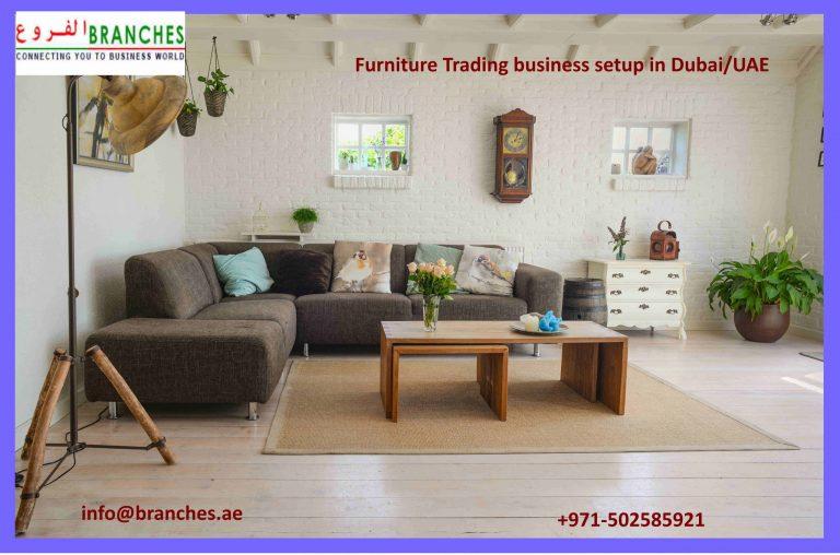 Furniture Trading business setup in Dubai/UAE