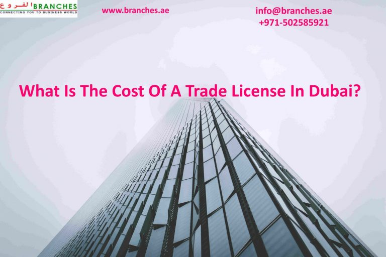 What Is The Cost Of A Trade License In Dubai?