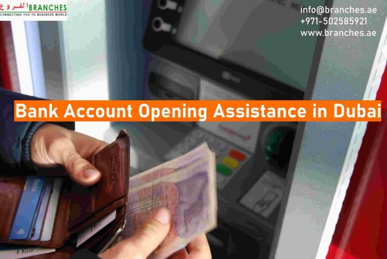 Bank Account Opening Assistance in Dubai