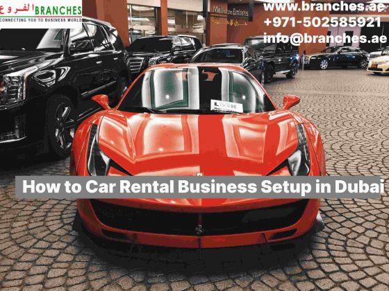 How to Car Rental Business Setup in Dubai
