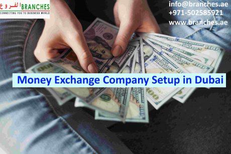 How to start a Money exchange company Setup in Dubai