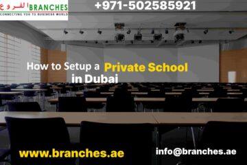 Setup  Private School in Dubai